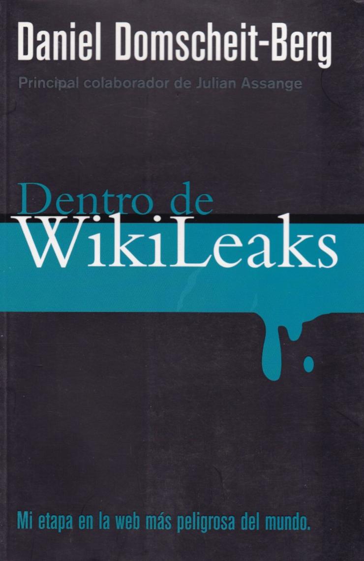 Portada de 'Dentro de Wikileas', de Daniel Domscheit-Berg.