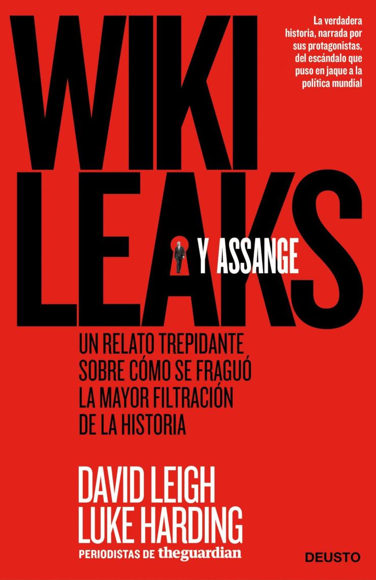 Portada de 'WikiLeaks y Assange', de Luke Harding y David Leigh.