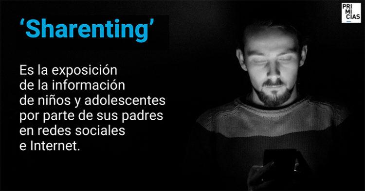 Sharenting es la exposición de los niños y adolescentes por parte de sus padres en redes sociales y espacios en Internet.