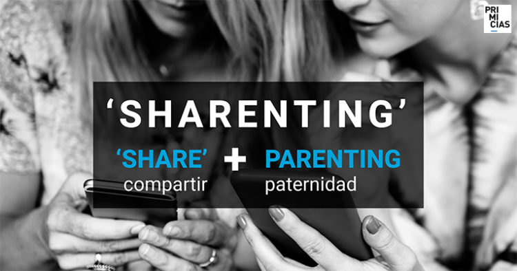 Sharenting  viene de 'share' (compartir) y parenting (paternidad)