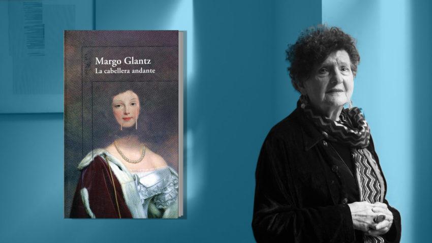 'La cabeller andante', de Margo Glantz