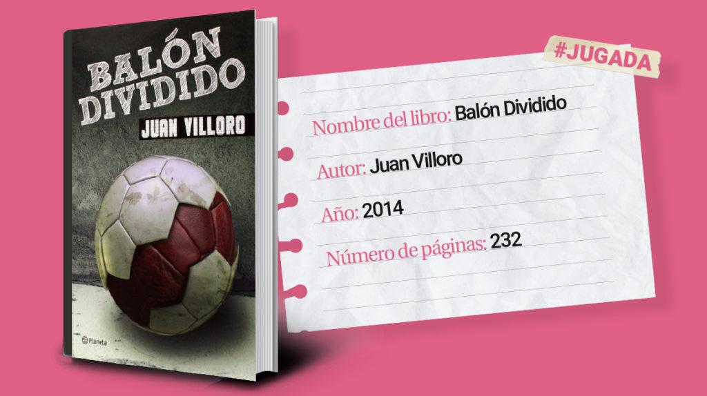 'Balón dividido', un libro para disfrutar en el feriado de Carnaval