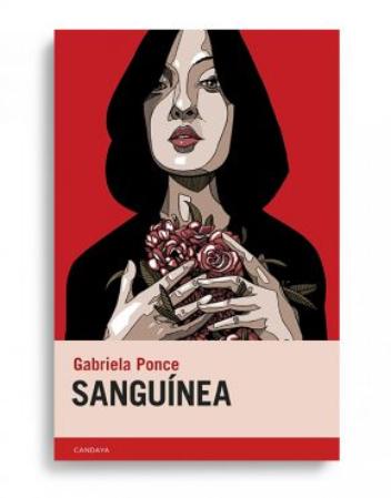'Sanguínea', de Gabriela Ponce