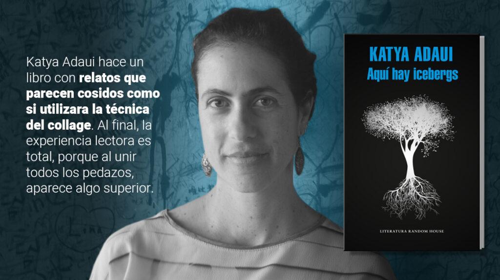 """""""Aquí hay icebergs"""": los cuentos de Katya Adaui como modelos para armar"""