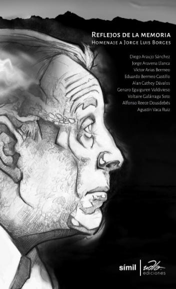 'Reflejos de la memoria (homenaje a Jorge Luis Borges)', varios autores
