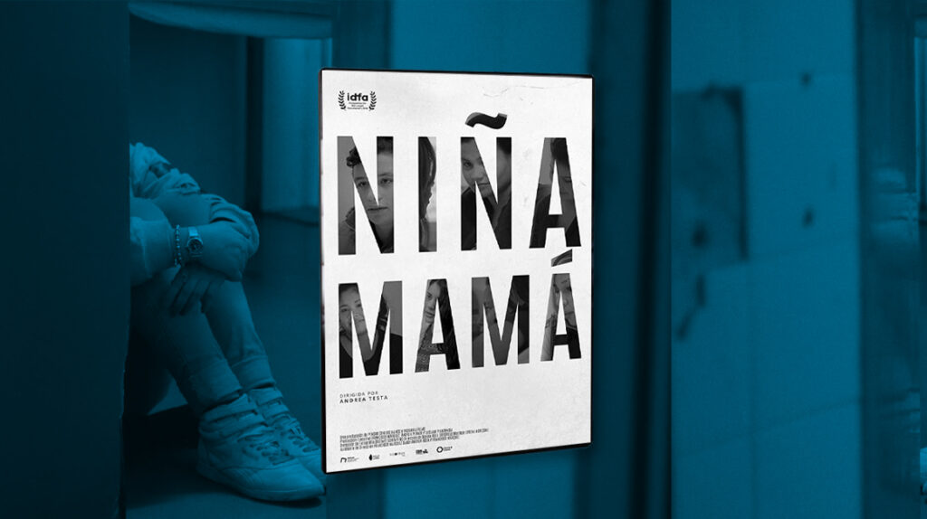 'Niña Mamá': la maternidad golpea, sin ningún sesgo