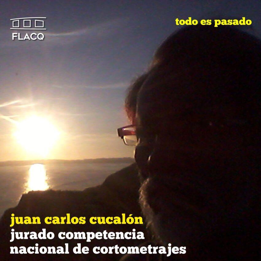 Juan Carlos Cucalón, jurado del concurso nacional de cortometrajes del FLACQ