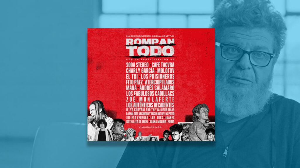 'Rompan todo': la historia del rock en español es política