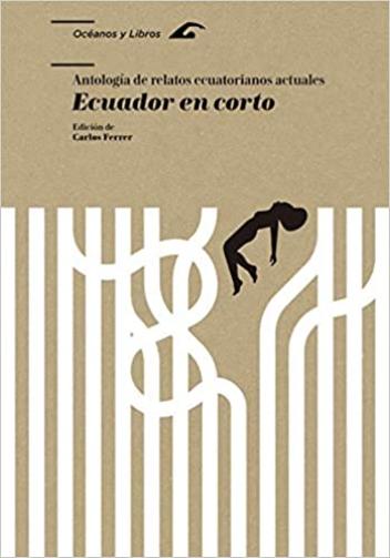 """""""Ecuador en corto"""", edición de Carlos Ferrer"""