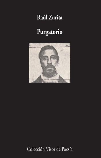 """""""Purgatorio"""", de Raúl Zurita"""
