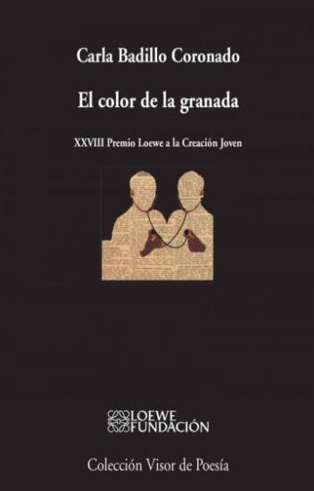 """""""El color de la granada"""", de Carla Badillo Coronado"""