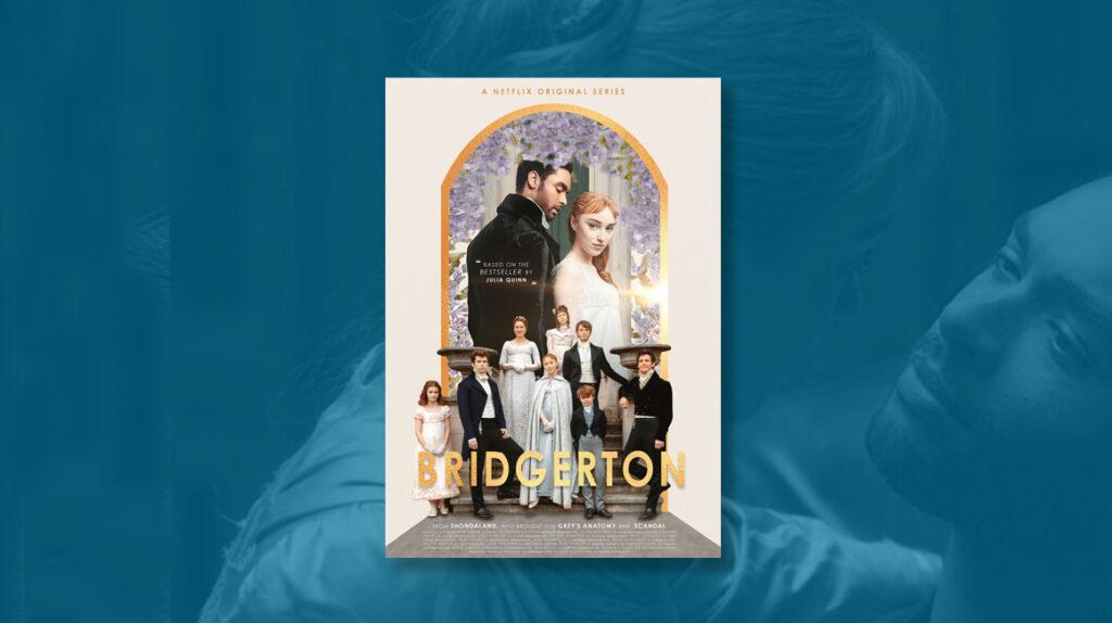 'Bridgerton': el drama de época que conquista Netflix