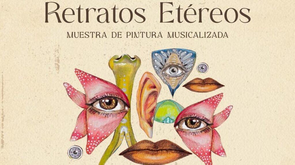 'Retratos etéreos', la muestra que une pintura y música