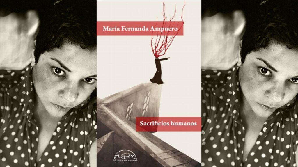 María Fernanda Ampuero abraza al horror en su nuevo libro