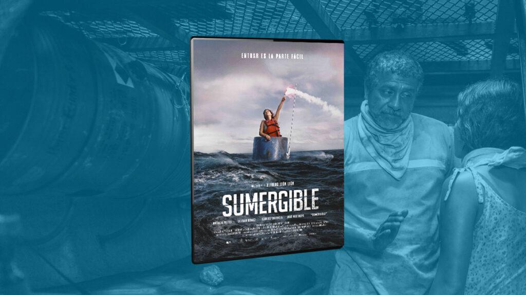 'Sumergible', un thriller que mantiene la tensión desde el primer minuto