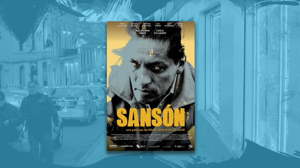 'Sansón', el nuevo filme ecuatoriano que llega a las salas de cine