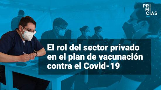 Empresa privada y universidades se unen al plan de vacunación