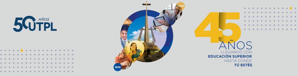 UTPL conmemora 45 años liderando la educación a distancia en el país